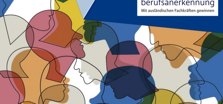 """Unternehmen Berufsanerkennung: Webinar """"Potenziale & Perspektiven mit internationalen Fachkräften"""""""
